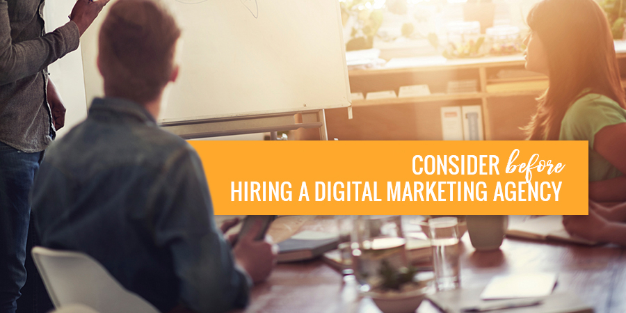Consider-Before-Hiring-a-Digital-Marketing-Agency