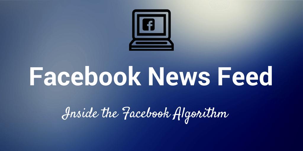 Facebook-Newsfeed-Algorithm